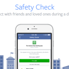 Facebook Safety Check  Allows You to Connect with Family during Natural Disasters